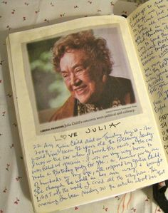"Julia Child's Birthday 08/14... ""Remember,  you're all alone in the kitchen and no one can see you.""  <3 Julia Child"