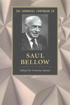 The Cambridge companion to Saul Bellow / [edited by] Victoria Aarons