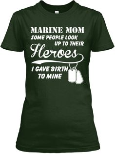 Limited Edition - Marine Mom Shirt | Teespring I want one, can't decide if I want green or red-thinking red for Fridays
