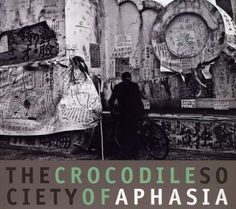 Aphasia - Crocodile Society of Aphasia (2009)