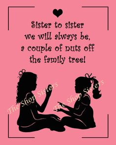 Sisters Poem Silhouette Pink and Black  8 x 10 by TheShopSisters, $15.00