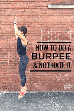 We are talking how to do a burpee and not hate it I& breaking this exercise down move by move, and offering modifications for every fitness level - health-fitness Fitness Tips, Fitness Motivation, Health Fitness, Form Fitness, Fitness Routines, Exercise Routines, Toning Workouts, Fun Workouts, Burpees Workout