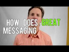 Six Crucial Ingredients to Develop Awesome Messaging
