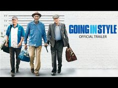 GOING IN STYLE - Official Trailer. Starring Morgan Freeman, Michael Caine, Alan Arkin. In Theaters April 7, 2017. #GoingInStyle | Warner Bros. Pictures