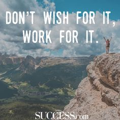 Don't wish for it, work for it. Positive Quotes Success, Positive Quotes For Teens, Success Mantra, Positive Mental Attitude, Success Images, Love Truths, Lifestyle Quotes, Life Video, Quotes For Students