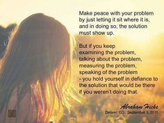 Make peace with your problem - Law of Attraction