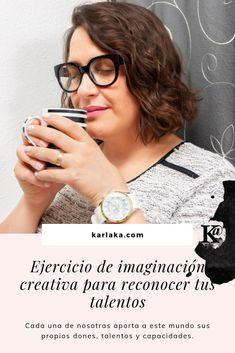 Coloca en práctica un divertido ejercicio de imaginación creativa para reconocer tus talentos, esos que te hacen única. Branding, Blog, Accessories, Fashion, Hilarious, Exercises, Creativity, Moda, Brand Management