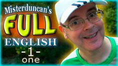 Misterduncan's FULL ENGLISH - 1 - ONE / It's great !!! /
