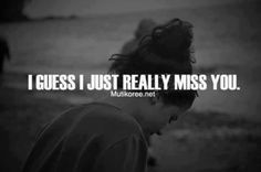Missing someone I love...<3