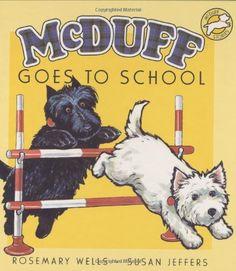 McDuff Goes to School (McDuff Stories) by Rosemary Wells http://www.amazon.com/dp/0786856769/ref=cm_sw_r_pi_dp_3O8cub1J26YYD