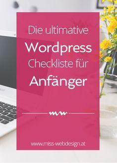 Die ultimative WordPress Checkliste für Anfänger | http://www.miss-webdesign.at