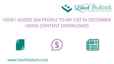How I added 564 people to my list in December using content downloads via @lilachbullock