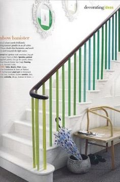 gradient stair rail - cute when balanced against white walls and could tie in with green/blue living room paint
