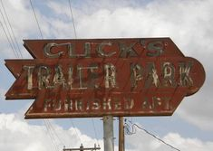 trailer park signs | Photo courtesy Barclay Gibson , August 2009