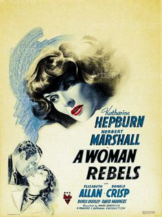A Woman Rebels Katharine Hepburn 1936 Movie Poster Image Download Restored Classic Movie Prints No 1683. $1.00, via Etsy.