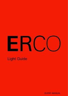 Erco guide Design with light. simulation and calculation. Lighting Concepts, Lighting Design, Lighting Ideas, Facade Lighting, Interior Lighting, Fluorescent Lamp, Technology Design, Diffused Light, Interiors
