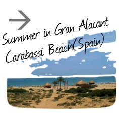 Summer has arrived to Gran Alacant (Spain),