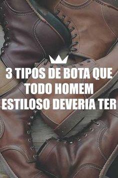 8b05a35f8 Saiba quais são os 3 tipos de bota masculina essencial no guarda roupa de  um homem