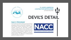 DEVIL'S DETAIL 15: NACC Program The North American Contractor Certification (NACC) Program recognizes contractors who demonstrate consistency, quality, and safety excellence. Click this link to read the full article: http://www.theagi.org/pdf/devilsdetails201707.pdf#utm_sguid=154075,36715356-63fb-3919-a0dd-69a10a348f2b