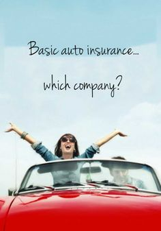 Basic auto insurance...which company? - Average Car Insurance