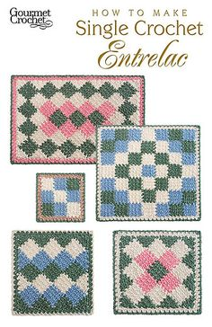 Ravelry: How to Make Single Crochet Entrelac - patterns