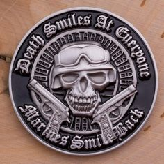 Death Smiles at Everyone...Marines Smiles Back Challenge Coin - topnotchloot  - 1