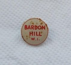 Badge - Bardon Hill W.I. (Womens Institute) Coalville Leicestershire (07/30/2015)