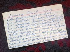 Your Letters: Linda Wertheimer's Fruitcake Recipe  by NPR STAFF: Linda's father wrote the recipe for lemon fruitcake on the front of this index card.  http://www.npr.org/2011/11/19/142506308/your-letters-linda-wertheimers-fruitcake-recipe#