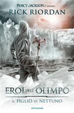 Gli eroi dell'Olimpo 2. - Il figlio di Nettuno