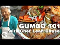 Gumbo 101 with Chef Leah Chase - YouTube