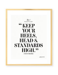 Keep Your Heels, Head & Standards High Print - Bar Cart - French Fashion - Fashion Designer Quote