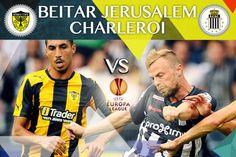Suivez l'Europa League en direct dès 19h: Charleroi défie le Beitar Jérusalem dans un match retour qui s'annonce tendu - sudinfo.be