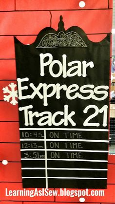 Train Schedule next to the ticket book on the sign post. Use black poster board and chalk pen Polar Bear Express, Polar Express Tickets, Polar Express Theme, Polar Express Movie, Polar Express Train, Polar Express Crafts, Polar Express Christmas Party, Ward Christmas Party, Christmas Program