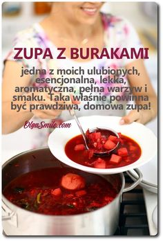 Zupa z burakami Holistic Nutrition, Diet And Nutrition, Eating Too Much Protein, Beetroot Soup, Soup Recipes, Cooking Recipes, Ate Too Much, Cakes And More, Chili