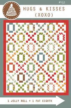 LB132 Hugs & Kisses (XOXO) quilt. Make this scrappy quilt with 1 jelly roll + 1 fat eighth. Fabric is Neco by Momo for Moda (ships to stores in July). Get 10% off the PDF pattern in February 2015 by using the promo code MOMOLOVE
