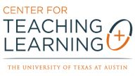 Center for Teaching and Learning  The University of Texas at Austin