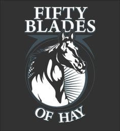 Fifty Blades of Hay - Fabrily