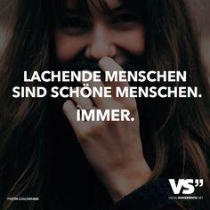 Lachende Menschen sind schöne Menschen. Immer.