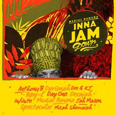 ▶︎ Inna Jamdown | Medial Banana