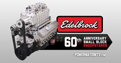 "Enter for a chance to this 518 HP Supercharger Small Block engine worth $20,000 featured on PowerNation TV's ""Engine Power!"" Sponsored by Edelbrock. #PowerNationEdelbrock60"