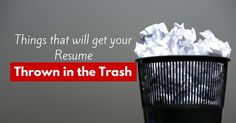 #Things that will #get your #resume #thrown in #trash