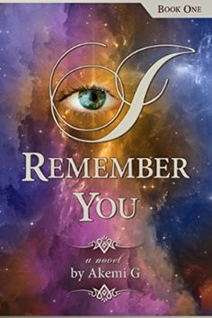 I Remember You: a novel (Book One)