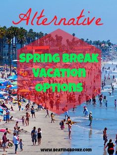 Spring is right around the corner, and for many, that means spring break.  However, if you are a college student or you have a child who is one, know that spring break for many kids doesn't mean traipsing off to a beach location to spend the week drinking and partying.  For many others, spring break …