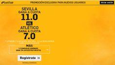 el forero jrvm y todos los bonos de deportes: betfair Sevilla vs Atletico super cuota 11 o 7 lig...