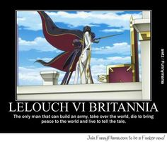 Code geass and if you think he died watch the Japanese ending episode. Code Geass, Lelouch Vi Britannia, Fulmetal Alchemist, Haruhi Suzumiya, The Ancient Magus Bride, Punch Man, Comic, Awesome Anime, Decir No