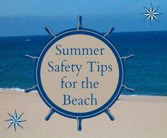 Top 4 Summer Safety Tips for Your Beach Holiday Experience