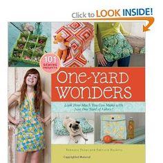 One-Yard Wonders: 101 Fabulous Fabric Projects: Amazon.co.uk: Rebecca Yaker, Patricia Hoskins: Books