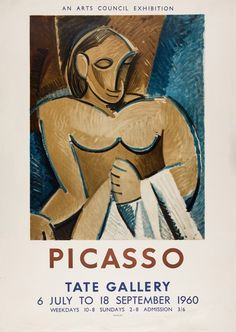 The story of the Tate exhibition that popularised Modern Art in Britain and made Picasso a household name - the world's first 'art blockbuster'. Pablo Picasso, Vintage Posters, Vintage Art, Tate Gallery, Picasso Paintings, Exhibition Poster, First Art, Sign Printing, Original Art