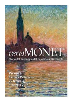 Toward Monet, Feb. 22 – May 4, 2014, Monday to Thursday, 9 a.m. to 7 p.m., Friday -Sunday, 9 a.m. to 8 p.m , in Vicenza, Basilica Palladiana, Piazza dei Signori. A major art exhibit,  presents overview of the development of landscape painting from the 17th to the 20th centuries. ; tickets are €13; reduced €10, for students and senior citizens above 65; €7 for children (aged 6-17); to reserve your ticket on line at http://www.lineadombra.it; free for children under 5.