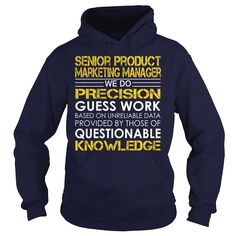Senior Product Marketing Manager - Job Title, Order Here ==> https://www.sunfrog.com/Jobs/Senior-Product-Marketing-Manager--Job-Title-Navy-Blue-Hoodie.html?58114 #christmasgifts #xmasgifts #birthdaygifts